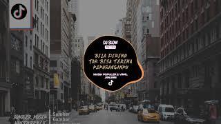 DJ SLOW POPULER VIRAL TIK TOK - BILA DIRIMU TAK BISA TERIMA KEKURANGANKU