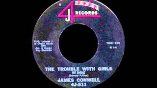 "James Conwell ""The Trouble With Girls"""