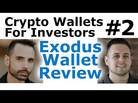 Cryptocurrency Wallets For Investors #2 - Exodus Wallet Review w/Co-Founder, Daniel Castagnoli