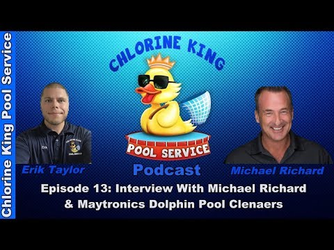 Chlorine King Pool Service Podcast Episode 13: MayTronics Robotic Cleaners