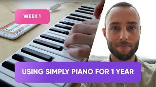 1 Year of Learning to Play the Piano Using Simply Piano - Week 1
