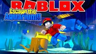 ROBLOX - ESCAPE THE AQUARIUM!!!
