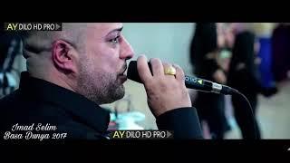 Imad Selim - Basa Dunya 2017 / AY DILO HD production®
