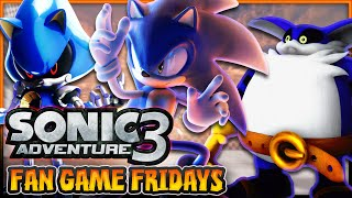 Fan Game Fridays - Sonic Adventure 3 (Unreal Engine 3)