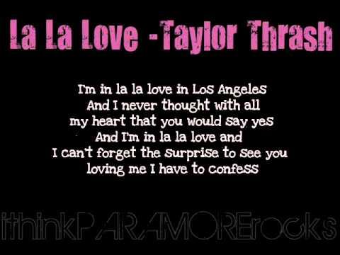 La La Love  Taylor Thrash Lyrics