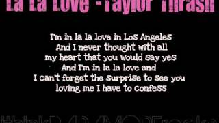Watch Taylor Thrash La La Love video