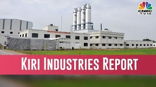 Kiri Industries Q3 FY19| Halftime Report| February 15, 2019
