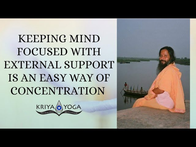 Keeping Mind Focused With External Support Is an Easy Way of Concentration