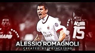 Alessio Romagnoli 2018 - Defensive Skills - AC Milan - HD