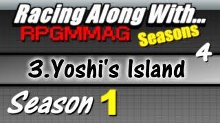 "LRAW RPGMMAG ""Seasons"" - Yoshi's Island, part 4 (Season 1, Game 3)"