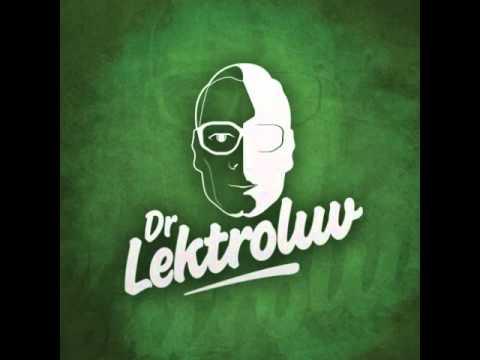 Dr Lektroluv live @ Extrema Outdoor