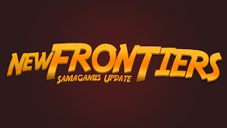 SamaGames - Teaser : New Frontiers | 21 octobre 2015