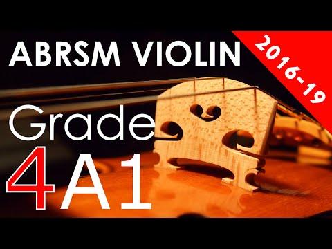 2016 - 2019 Grade 4 A:1 A1 ABRSM Violin Exam - The New Round O - Anon.