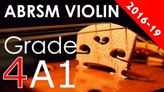 2016 - 2019 Grade 4 A:1 A1 ABRSM Violin Exam - The New Round...