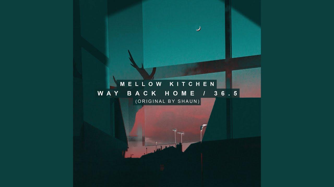 멜로우 키친 - Way Back Home