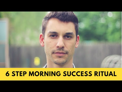 The 6 Step Morning Routine of Ultra Successful People
