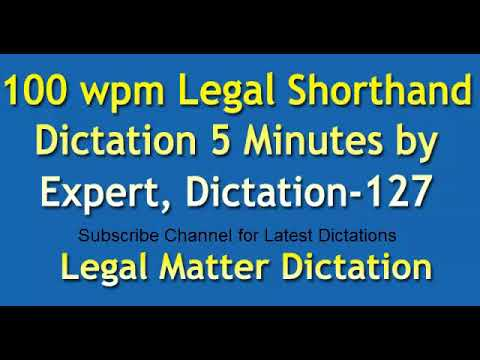 100 wpm Legal Matter Shorthand Dictation 5 Minutes by Expert, Audio