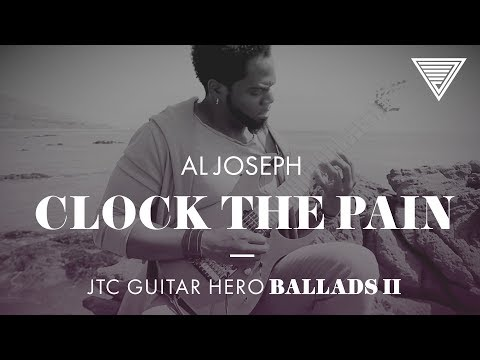 Al Joseph - Clock The Pain (JTC Guitar Hero Ballads 2)