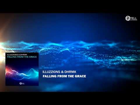 ILLUZZIONS & DHRMK - FALLING FROM THE GRACE (PREVIEW)
