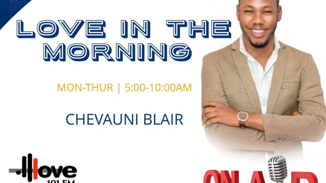 Love In The Morning with Chevauni Blair - Nov 17, 2020