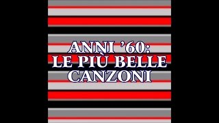 Musica italiana anni 60 (47 successi da ascoltare)