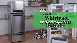 Whirlpool 330 L FP 343D Triple Door Refrigerator In-Depth Review | Royal Protton | Alpha steel