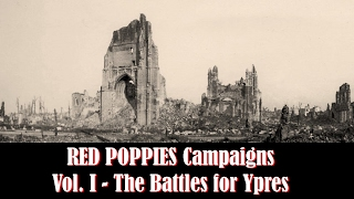 Red Poppies Campaigns, Vol. I: The Battles for Ypres - Mechanics at Play