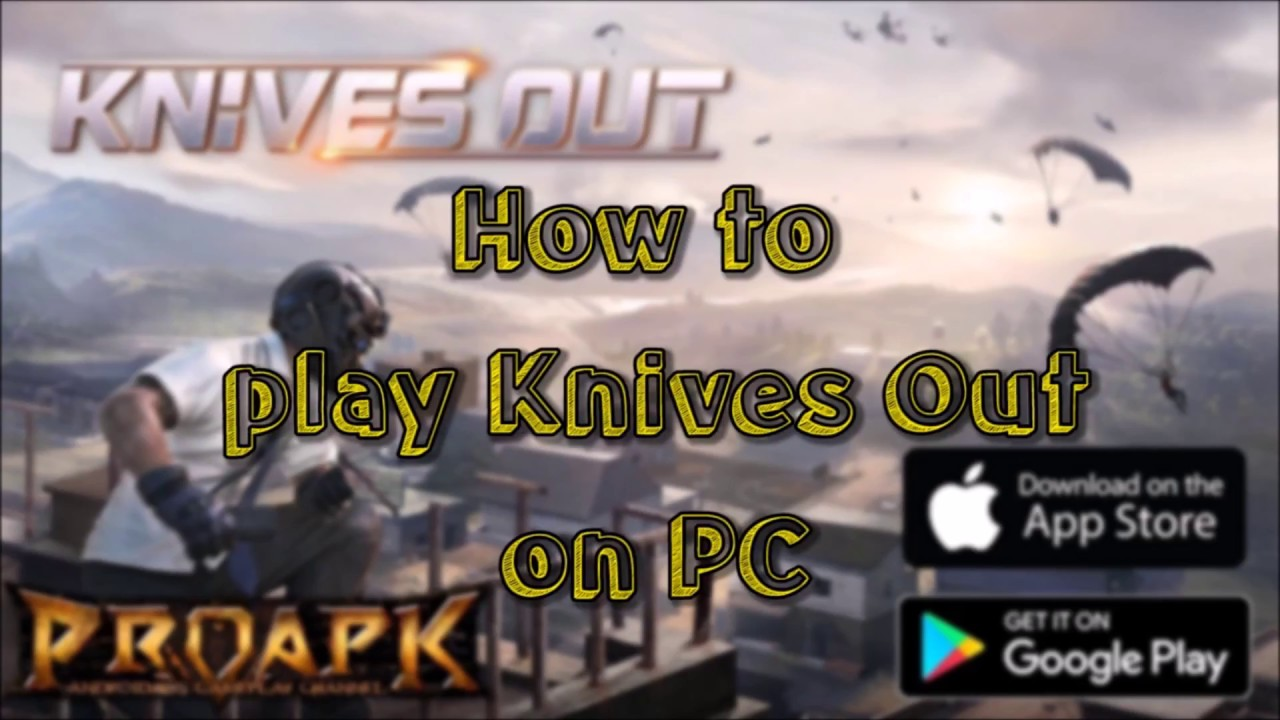 How to Play Knives Out on PC