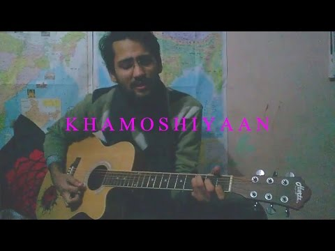 Guitar guitar chords of khamoshiyan : Vote No on : KhamoshiyanArijit Singh (Acoustic