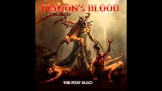 "Demon's Blood - The First Blood 2014 - ""The Eyes Of Horror"""
