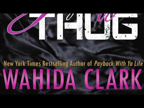 Justify My Thug   Book by Wahida Clark   Official Publisher Page
