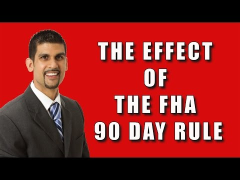 The Effect of the FHA 90 day Flip Rule