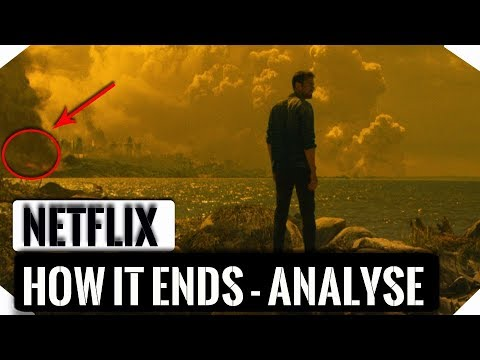 How it Ends   Ende erkl    rt   Review   Kritik   Analyse   Netflix     How it Ends   Ende erkl    rt   Review   Kritik   Analyse   Netflix 2018