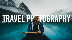 A Guide to Travel Photography - Part 1 [Gear, locations, things to keep in mind]