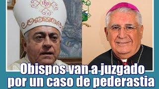Obispos van a juzgado por un caso de pederastia