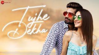 Tujhe Dekha Lyrics in Hindi
