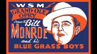 Bill Monroe...whitehouse blues