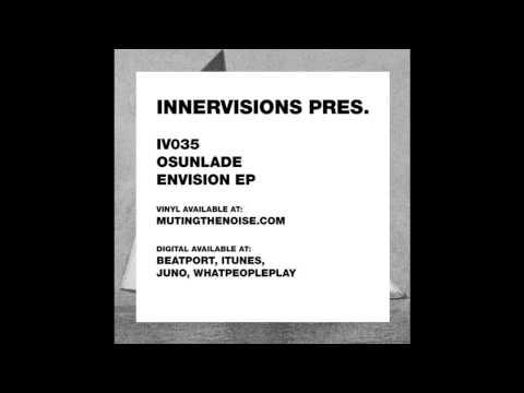 IV35 Osunlade - Envision (Dixon Version) - Envision Remixes EP