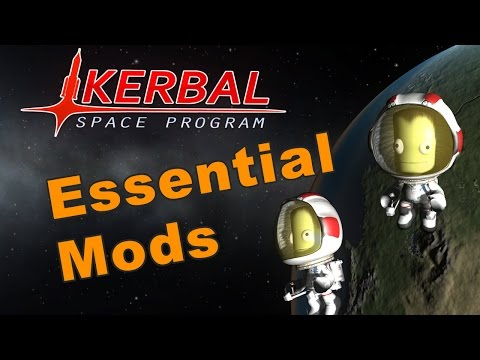 Kerbal Space Program - Essential Mods that I use
