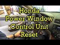 Honda Power Window Control Unit Reset