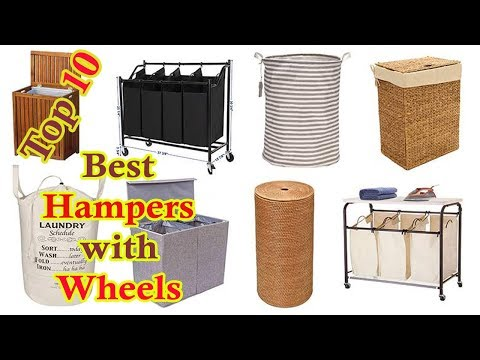 Best Hamper , Top 10 Best Hampers with Wheels