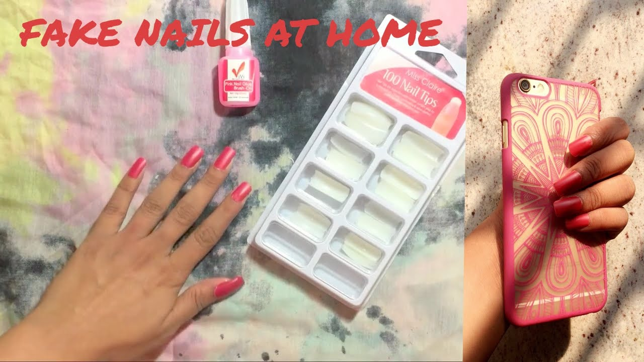 FAKE NAILS -QUICK AND EASY AT HOME! - YouTube