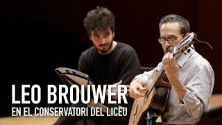 LEO BROUWER en el Conservatori del Liceu