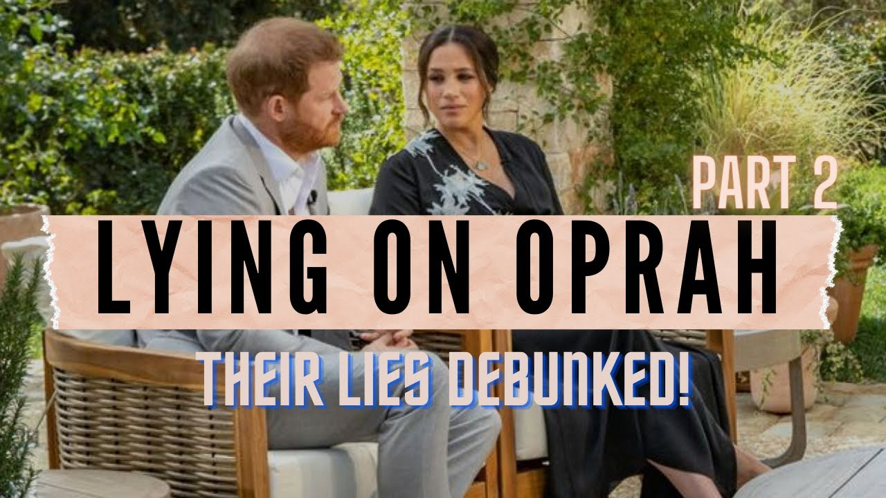 Download 7 More Lies Meghan Markle and Prince Harry Said On Oprah
