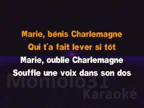 Marie, Pierre et Charlemagne - Maxime Le Forestier - Chanté par Bruno