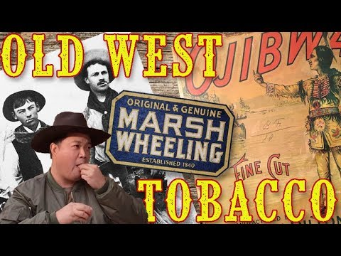 Tobacco in the Old West