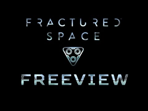 Freeview: Fractured Space Roundtable Review