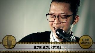 Download Lagu SEZAIRI SEZALI - Sayang Mp3