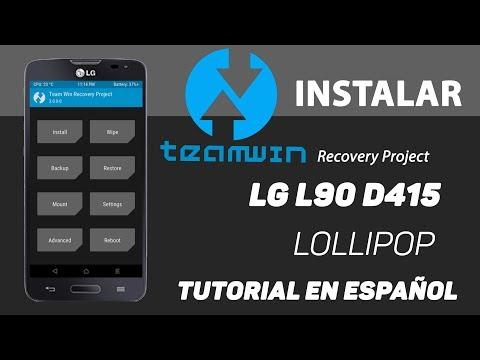 LG L90 D415 | Instalar Root y TWRP Recovery | Tutorial en Español - Ayala Inc