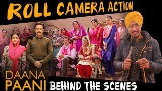 Roll Camera Action | Daana Paani | on set masti